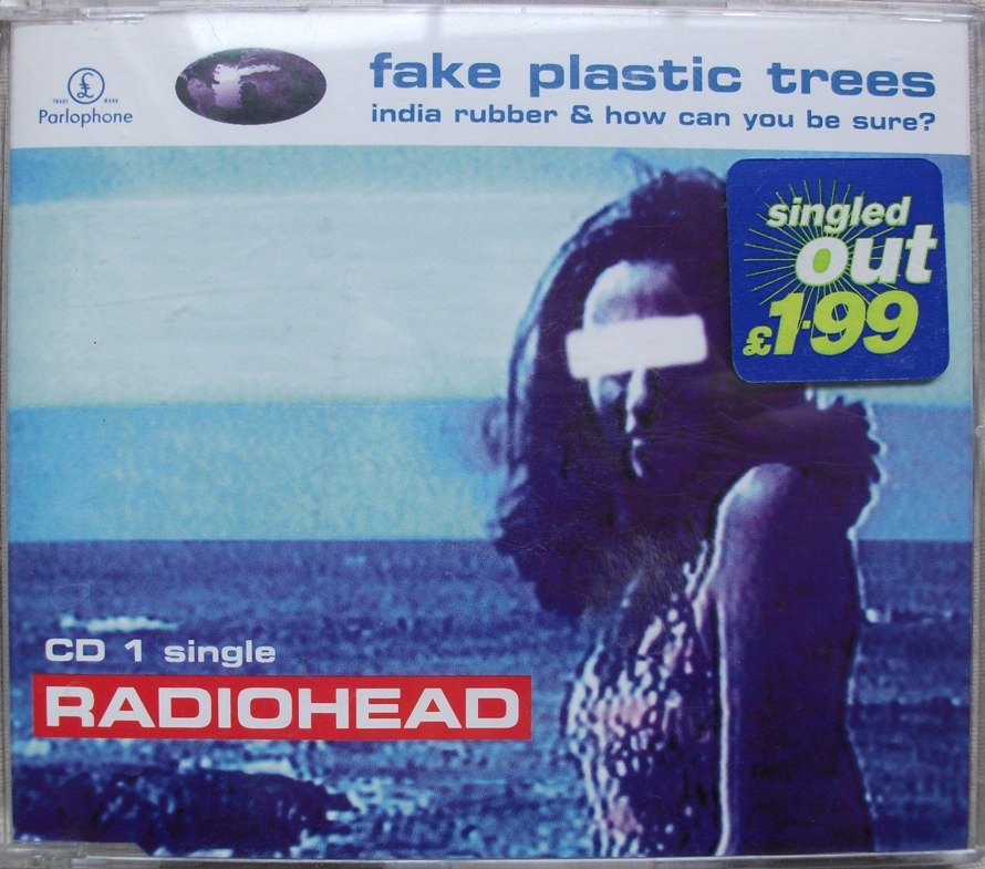 Radiohead CD Single - Fake Plastic Trees CD1