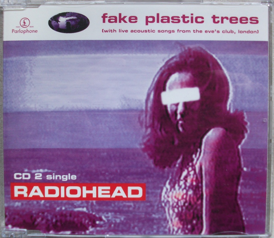 Radiohead CD Single - Fake Plastic Trees CD2
