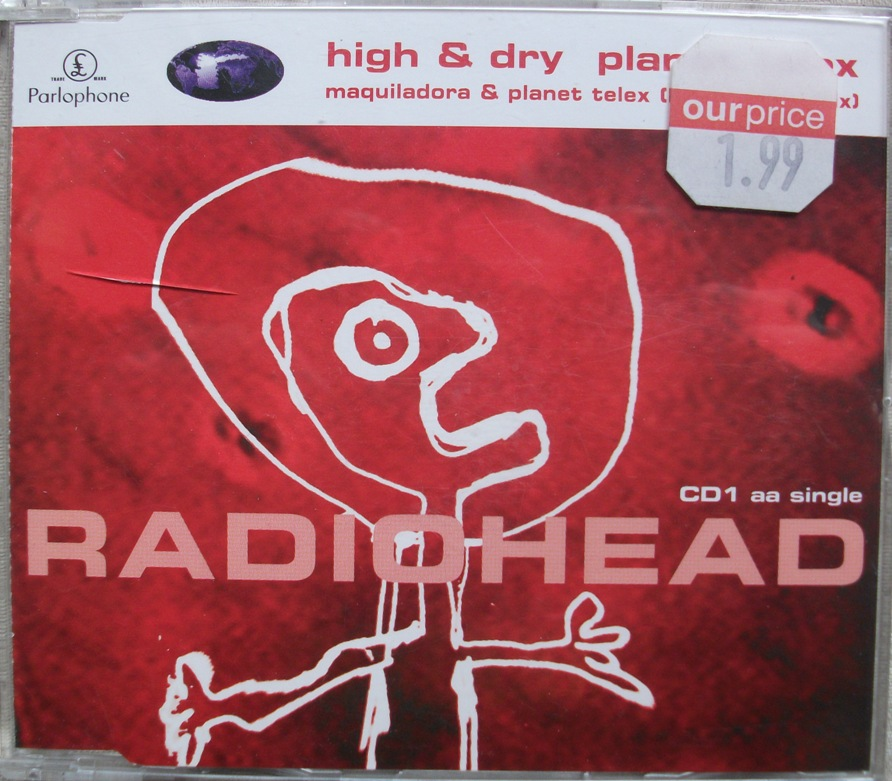 Radiohead CD Single - High and Dry CD1