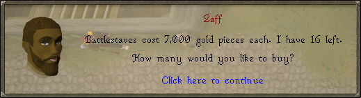 Runescape - 7000gp battlestaffs from Zaff in Varrock